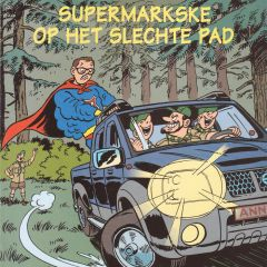 Supermarkske op het slechte pad